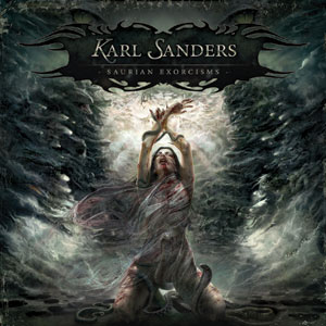 Karl Sanders - 'SAURIAN EXORCISMS' Cover