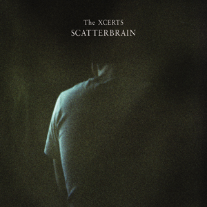 The Xcerts - Scatterbrain Cover