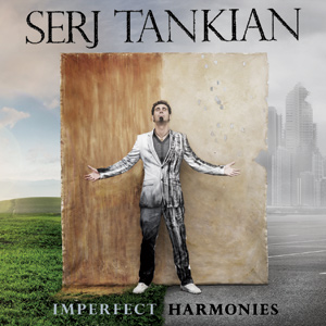 Serj Tankian - Imperfect Harmonies Cover