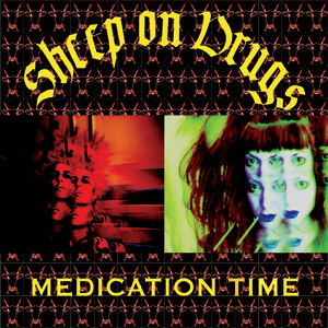 Sheep On Drugs - Medication Time Cover