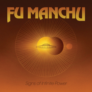Fu Manchu - Signs Of Infinite Power Cover