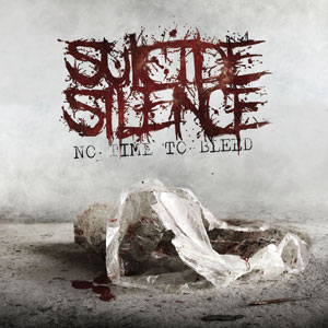 Suicide Silence - 'No Time to Bleed' Cover