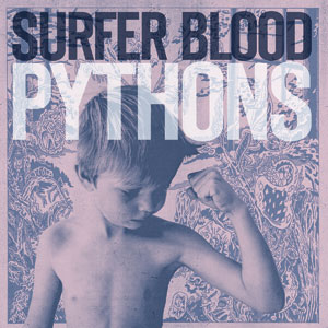 Surfer Blood - Pythons Cover