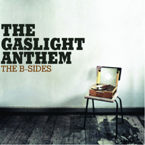 The Gaslight Anthem - The B-Sides Cover