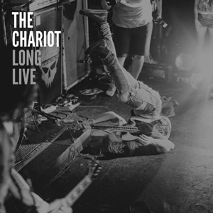 The Chariot - Long Live Cover