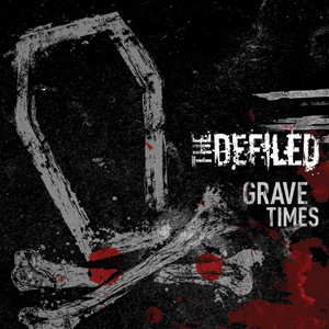 The Defiled - Grave Times Cover