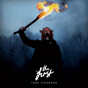 The First - Take Courage Cover