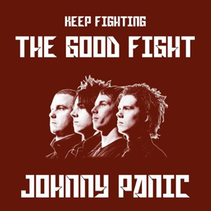 Johnny Panic - The Good Fight Cover