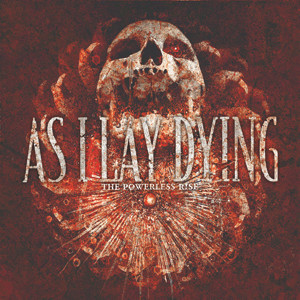As I Lay Dying - The Powerless Rise Cover