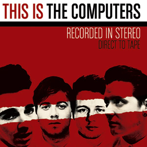 The Computers - This Is The Computers Cover