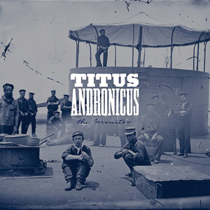 Titus Andronicus - The Monitor Cover