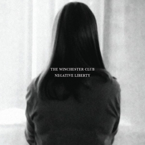 The Winchester Club - Negative Liberty Cover