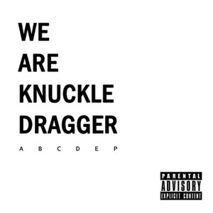 We Are Knuckle Dragger - ABCDEP Cover