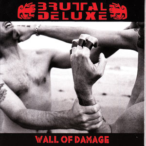 Brutal Deluxe - Wall Of Damage Cover