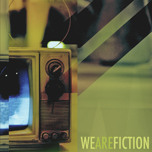 We Are Fiction - We Are Fiction Cover