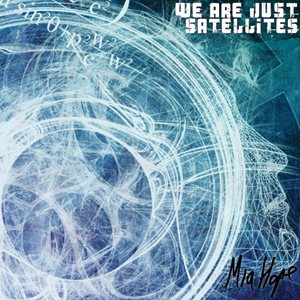 Mia Hope - We Are Just Satellites Cover