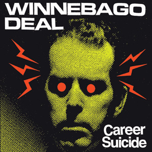 Winnebago Deal - Career Suicide Cover