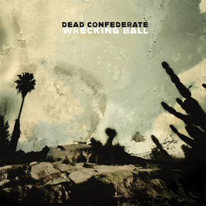 Dead Confederate - Wrecking Ball Cover
