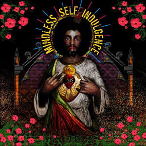 Mindless Self Indulgence - You'll Rebel To Anything Cover
