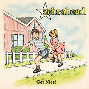 Zebrahead - Get Nice! Cover