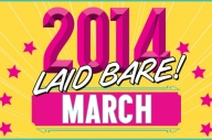 2014 Laid Bare: Remember March? All Of This Stuff Happened.