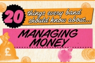 20 Things Every New Band Needs To Know About… Managing Money
