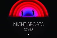 3OH!3 – 'Night Sports'