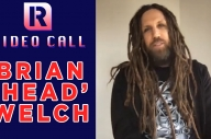 Brian 'Head' Welch On Love And Death & Korn's New Music Plans - Video Call