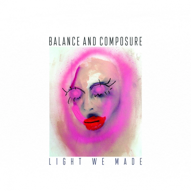 Balance And Composure - 'Light We Made' Cover