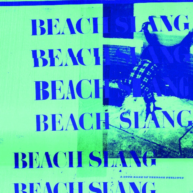 Beach Slang - 'A Loud Bash Of Teenage Feelings' Cover