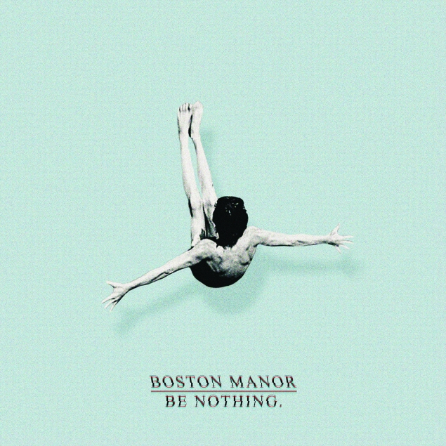 Boston Manor - 'Be Nothing' Cover