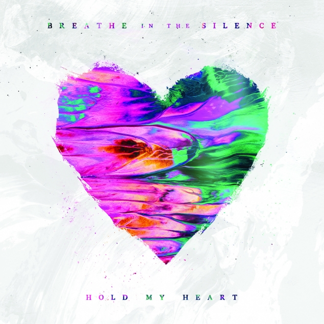Breathe In The Silence - 'Hold My Heart' Cover