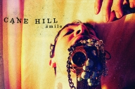 Cane Hill – 'Smile'
