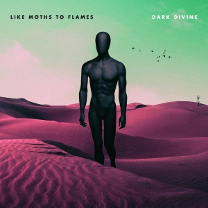 Like Moths To Flames - Dark Divine