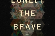 LONELY THE BRAVE – 'THINGS WILL MATTER'