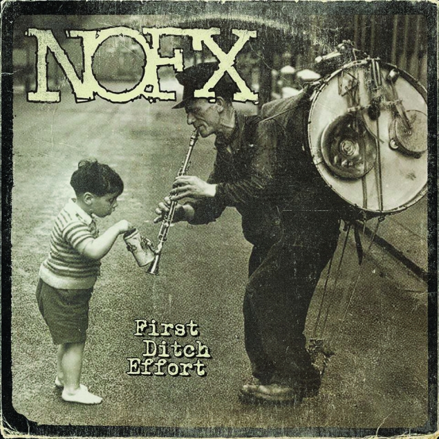NOFX - 'First Ditch Effort' Cover