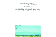 SORORITY NOISE – 'IT KINDLY STOPPED FOR ME'