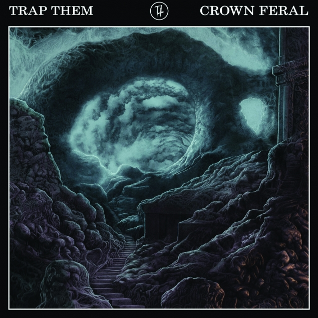 Trap Them - 'Crown Feral' Cover
