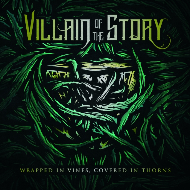 Villain Of The Story - 'Wrapped In Vines, Covered In Thorns' Cover
