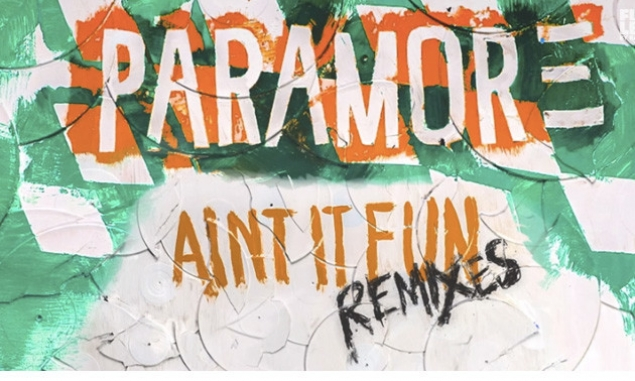 Paramore Release 'Ain't It Fun Remixes' EP