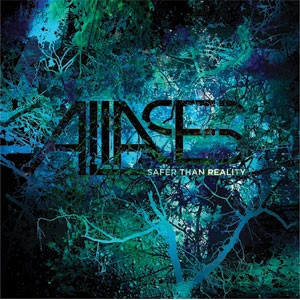 Aliases - Safer Than Reality Cover
