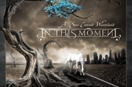 In This Moment - A Star Crossed Wasteland