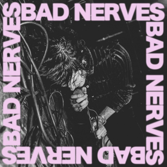 Bad Nerves Have Announced The Details Of Their Debut Album - News - Rock  Sound Magazine