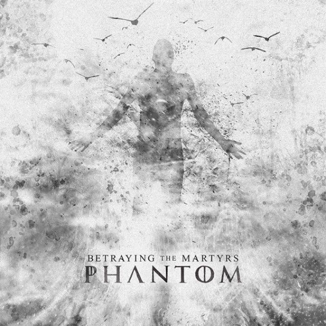 Betraying The Martyrs - Phantom Cover