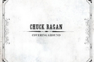 Exclusive Album Stream: Chuck Ragan - Covering Ground