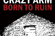 Crazy Arm - 'Born To Ruin'