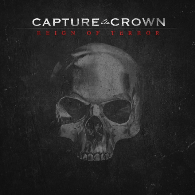 Capture The Crown - Reign Of Terror Cover