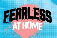 Fearless Records Have Announced The Line-Up For Fearless At Home, A New Livestreaming Event