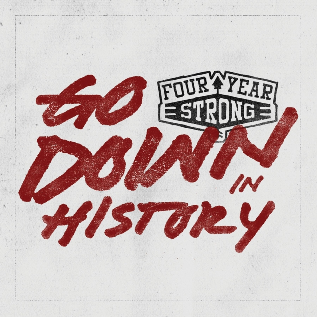 Four Year Strong - Go Down In History Cover