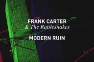 This Is Frank Carter & The Rattlesnakes' 'Modern Ruin'